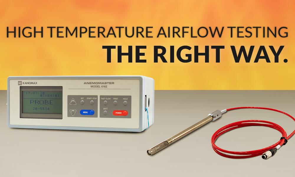 High Temp Anemometer Applications
