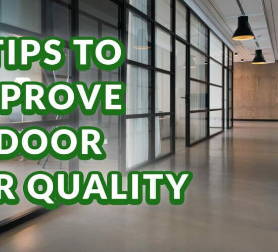 5 Tips To Improve IAQ Blog Image