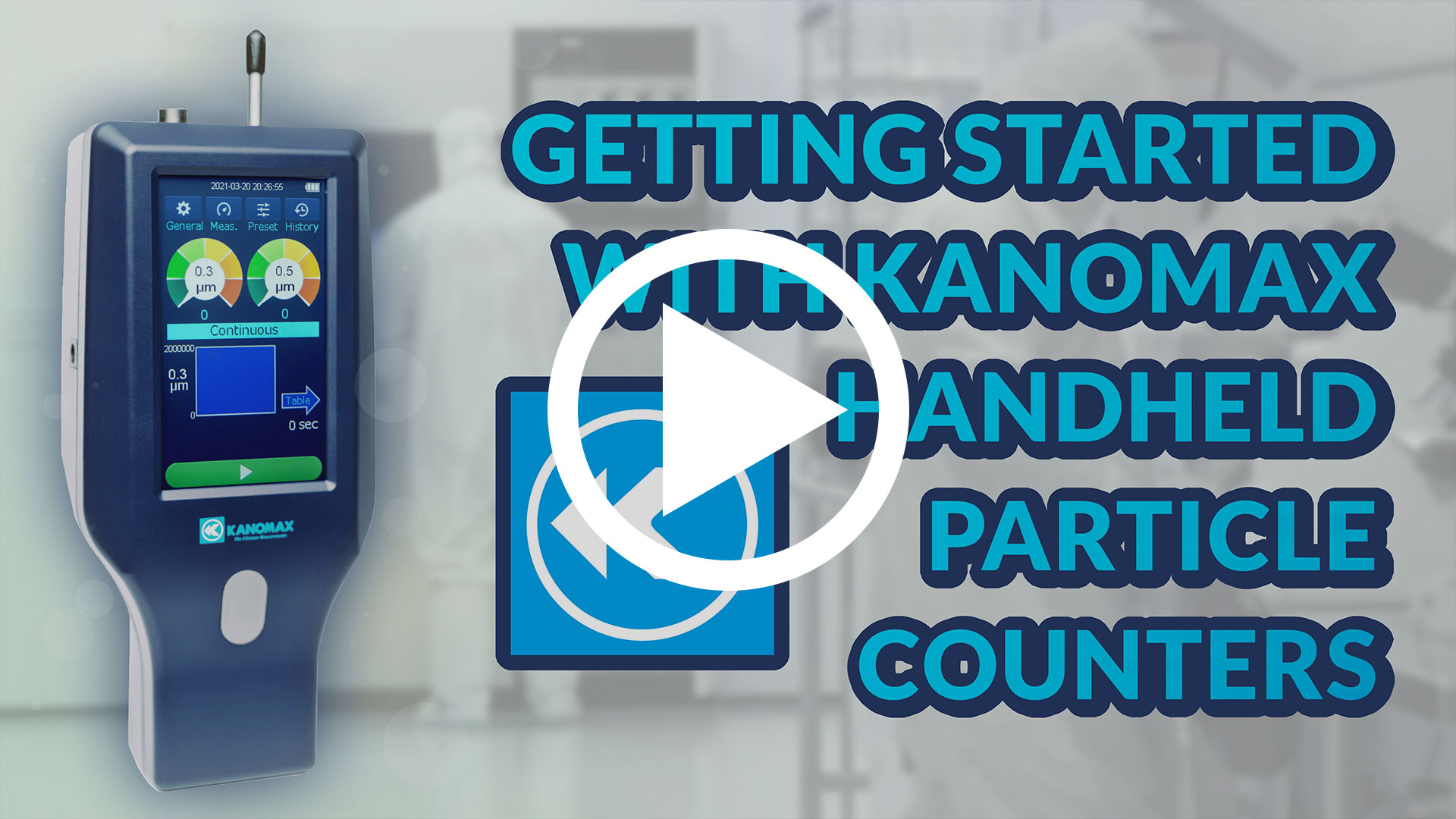 Getting Started with Kanomax Handheld Particle Counters Image